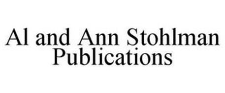 AL AND ANN STOHLMAN PUBLICATIONS