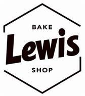 LEWIS BAKE SHOP
