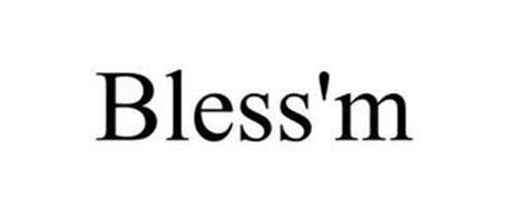 BLESS'M