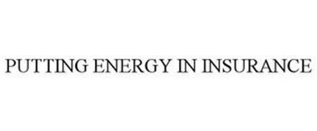 PUTTING ENERGY IN INSURANCE