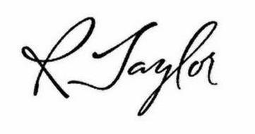 R TAYLOR