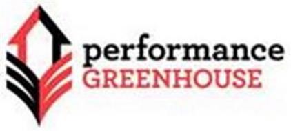 PERFORMANCE GREENHOUSE