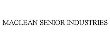 MACLEAN SENIOR INDUSTRIES