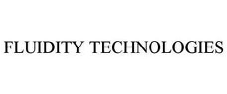 FLUIDITY TECHNOLOGIES