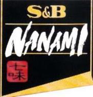 S&B NANAMI