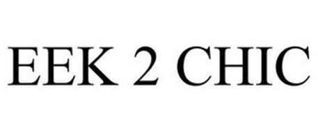 EEK 2 CHIC