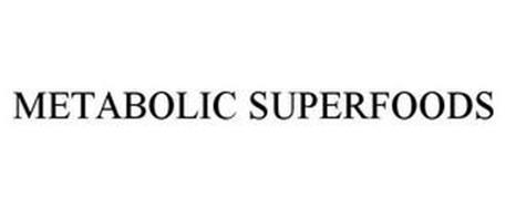 METABOLIC SUPERFOODS