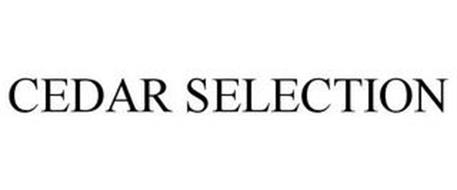 CEDAR SELECTION