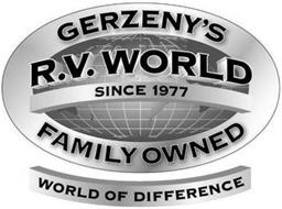 GERZENY'S R.V. WORLD SINCE 1977 FAMILY OWNED WORLD OF DIFFERENCE
