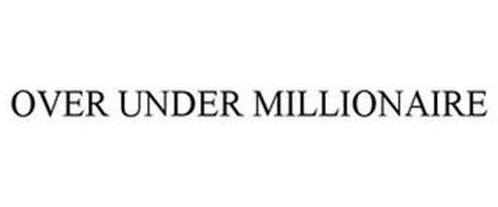OVER UNDER MILLIONAIRE