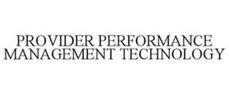 PROVIDER PERFORMANCE MANAGEMENT TECHNOLOGY