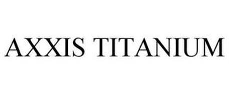 AXXIS TITANIUM
