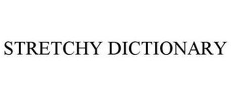STRETCHY DICTIONARY