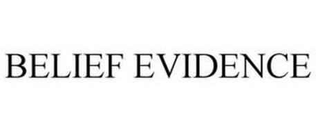 BELIEF EVIDENCE
