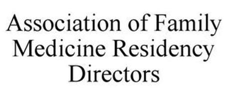 ASSOCIATION OF FAMILY MEDICINE RESIDENCY DIRECTORS
