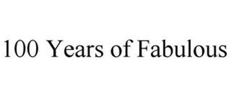 100 YEARS OF FABULOUS