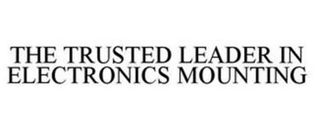THE TRUSTED LEADER IN ELECTRONICS MOUNTING