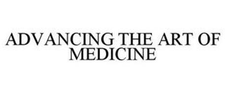 ADVANCING THE ART OF MEDICINE