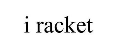 I RACKET