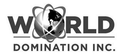 WORLD DOMINATION INC.