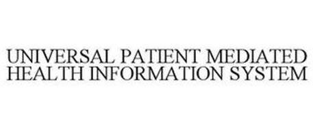 UNIVERSAL PATIENT MEDIATED HEALTH INFORMATION SYSTEM