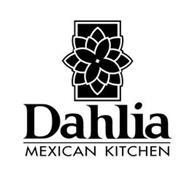 DAHLIA MEXICAN KITCHEN
