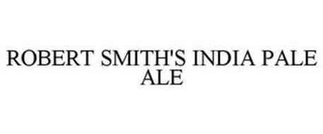 ROBERT SMITH'S INDIA PALE ALE