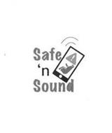 SAFE 'N SOUND