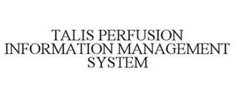 TALIS PERFUSION INFORMATION MANAGEMENT SYSTEM