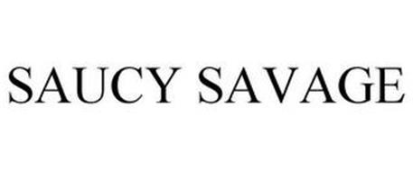 SAUCY SAVAGE