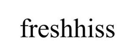FRESHHISS