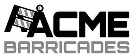 ACME BARRICADES