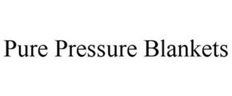 PURE PRESSURE BLANKETS