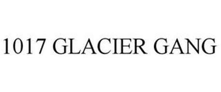 1017 GLACIER GANG