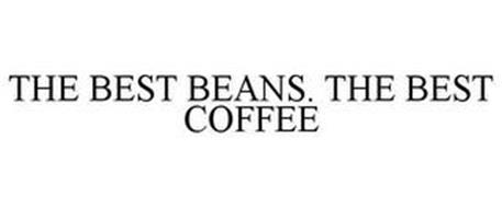THE BEST BEANS. THE BEST COFFEE