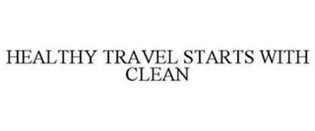 HEALTHY TRAVEL STARTS WITH CLEAN