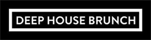 DEEP HOUSE BRUNCH