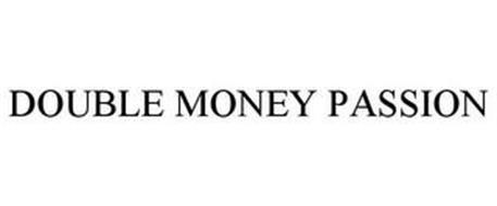 DOUBLE MONEY PASSION