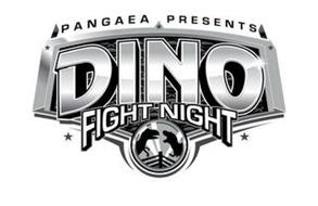 PANGAEA PRESENTS DINO FIGHT NIGHT