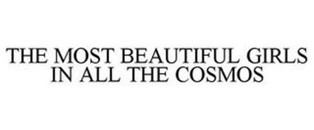 THE MOST BEAUTIFUL GIRLS IN ALL THE COSMOS
