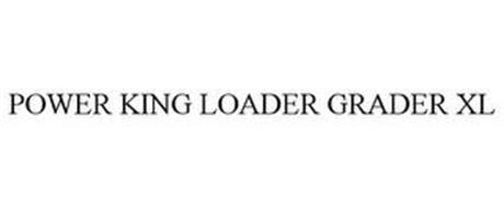 POWER KING LOADER GRADER XL
