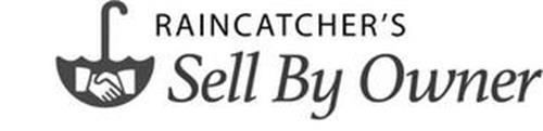 RAINCATCHER'S SELL BY OWNER