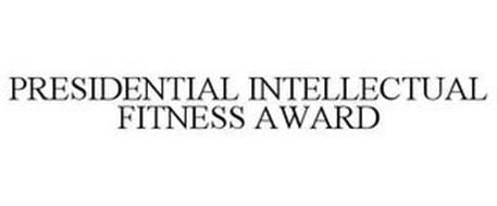 PRESIDENTIAL INTELLECTUAL FITNESS AWARD