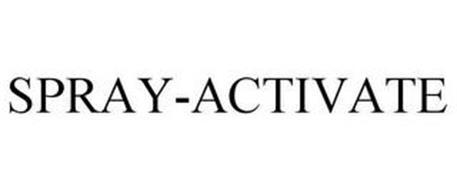 SPRAY-ACTIVATE