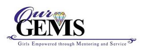 OUR GEMS GIRLS EMPOWERED THROUGH MENTORING AND SERVICE