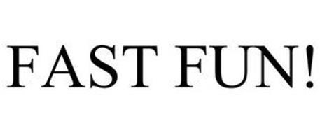FAST FUN!