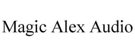 MAGIC ALEX AUDIO