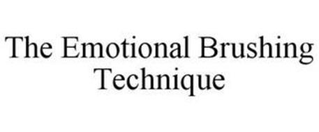 THE EMOTIONAL BRUSHING TECHNIQUE