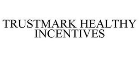 TRUSTMARK HEALTHY INCENTIVES
