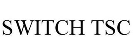 SWITCH TSC